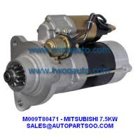 Buy cheap M009T80471 M009T80472  - MITSUBISHI NEW STARTER 24V 7.5KW 12T MOTORES DE ARRANQUE from wholesalers