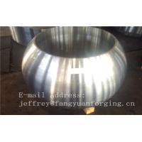 Buy cheap Spherical Size Rough Turned Valve Forging ASTM A105 F304 F316 F51 F53 F60 from wholesalers