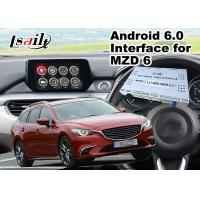 Buy cheap Android 6.0 Multimedia Video Interface for Mazda 6 Wagon 2014-2018 Car MZD Connect System , GPS navigation Mirrorlink from wholesalers