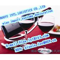 Buy cheap wine import customs clearance from wholesalers