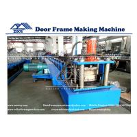 Buy cheap Door Frame Roll Forming Machine For 0.8-1.6mm Galvanized Steel Carbon Steel from wholesalers
