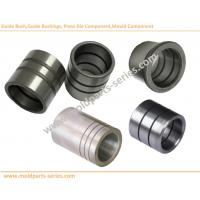 Buy cheap Guide bush,Guide bushings, Press Die Component,Mould Component, Mould Components Series,Chinese Factory from wholesalers
