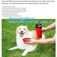 Buy cheap Low Price Guaranteed Quality Portable Feeding Dog Travel Water Bottle,Dog Dispenser,Puppy Bottle, bagplastics, bagease from wholesalers