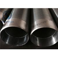 Buy cheap Strong Corrosion Resistance Bridge Slot Screen , Well Casing Pipe 5800mm Length from wholesalers