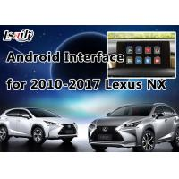 Buy cheap 4- Core GPS Navigation System Lexus Video Interface for 2014-2017 NX with Steering Wheel Control from Wholesalers