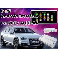 Buy cheap 2017 AUDI A4 Andorid Navigation Multimedia Video Interface with Built-in Mirrorlink , WIFI , Parking Guide Line from wholesalers
