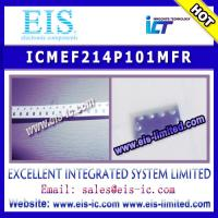 Buy cheap ICMEF214P101MFR - ICT - email us: sales012@eis-ic.com from wholesalers