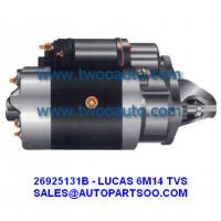 Buy cheap LUCAS TVS Starter Motor 6M14 SERIERS 12V 2.2KW 10T 26925131B 26M251 from wholesalers