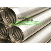 Buy cheap Stainless Steel V Wire Screen Tube Johnson wedge wire screen pipe for Industry Filtration from wholesalers