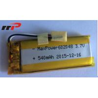 Buy cheap 540mAh 602048 Lithium Polymer Batteries High temperature UL CE IEC from wholesalers