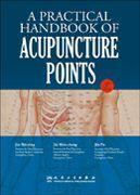 Buy cheap A Practical Handbook of Acupuncture Point (English-Chinese) from wholesalers