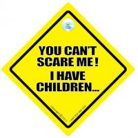Buy cheap You Can't Scare Me I Have Children Car Sign from wholesalers