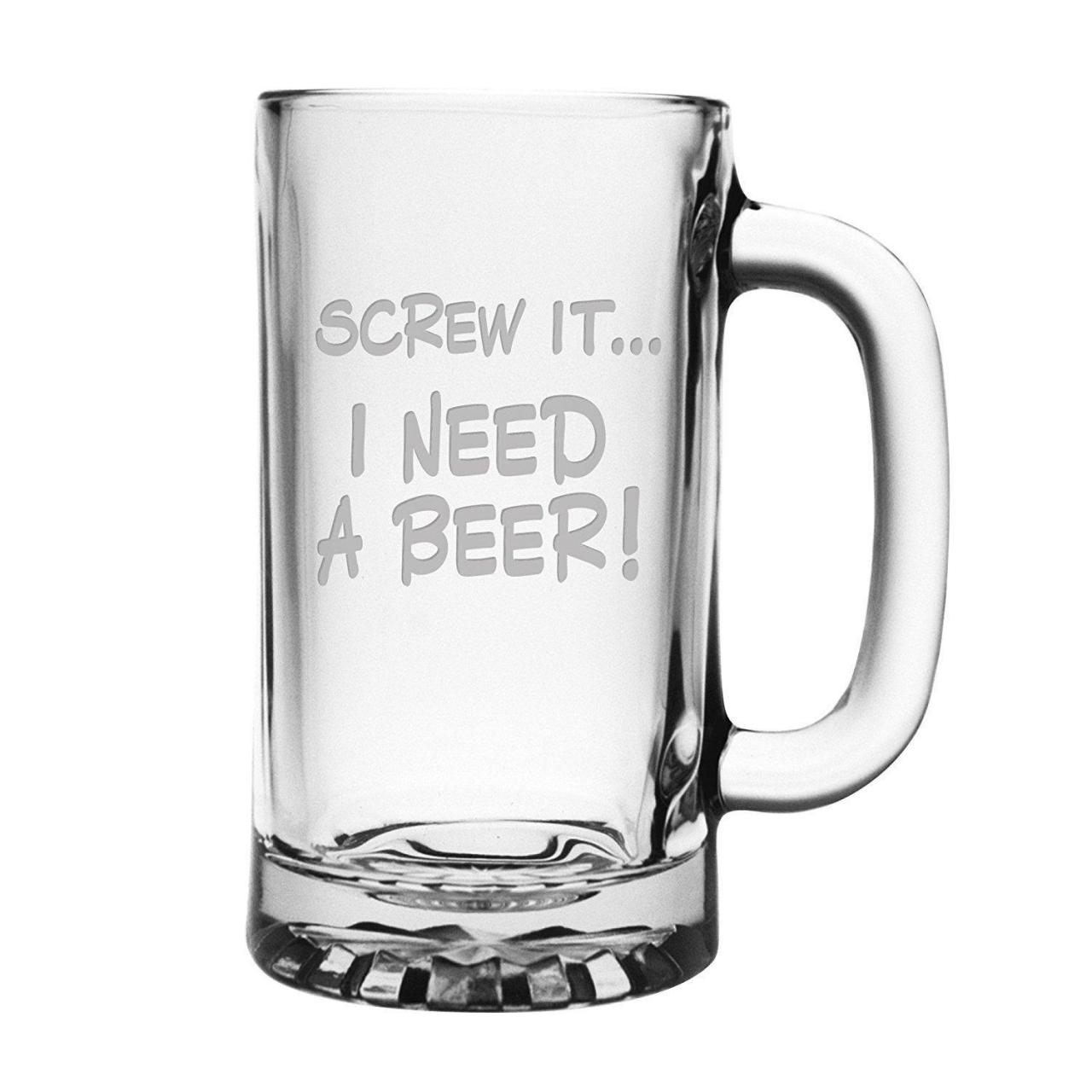 Buy cheap Screw It... I Need a Beer - Funny Glass Beer Mug - 16 ounce Etched Libbey Mug from wholesalers