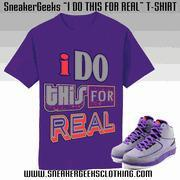China I DO THIS FOR REAL T-Shirt to match Jordan 2 Iron Purple Sneakers on sale