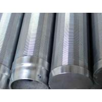 Buy cheap Wedge Wire Water Screen Pipes from wholesalers
