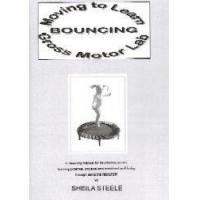 Buy cheap Moving To Learn-Bouncing Gross Motor Lab by Sheila Steele from wholesalers