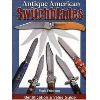 Buy cheap Antique American Switchblades Identification & Value Guide by Mark B. Erickson from wholesalers
