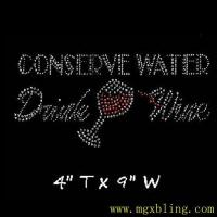 Buy cheap Hot sale Conserve Water Dink Wine Hot-fix Rhinestone Tranfers on iron for shirts 2016 from wholesalers