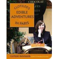 Buy cheap Books Clotilde's Edible Adventures in Paris from wholesalers