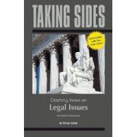 Taking Sides Clashing Views On Legal Issues Expanded by McGraw-Hill/Dushkin