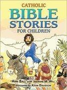Buy cheap Catholic Bible Stories for Children by Ann Ball, Julianne M. Will, Julianne Will, Kevin Davidson from wholesalers