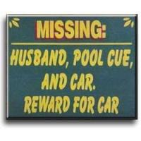 Buy cheap Missing: Husband, Pool Cue, and Car Wood Sign from wholesalers
